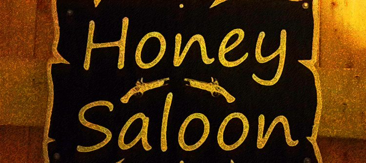 Honey Saloon